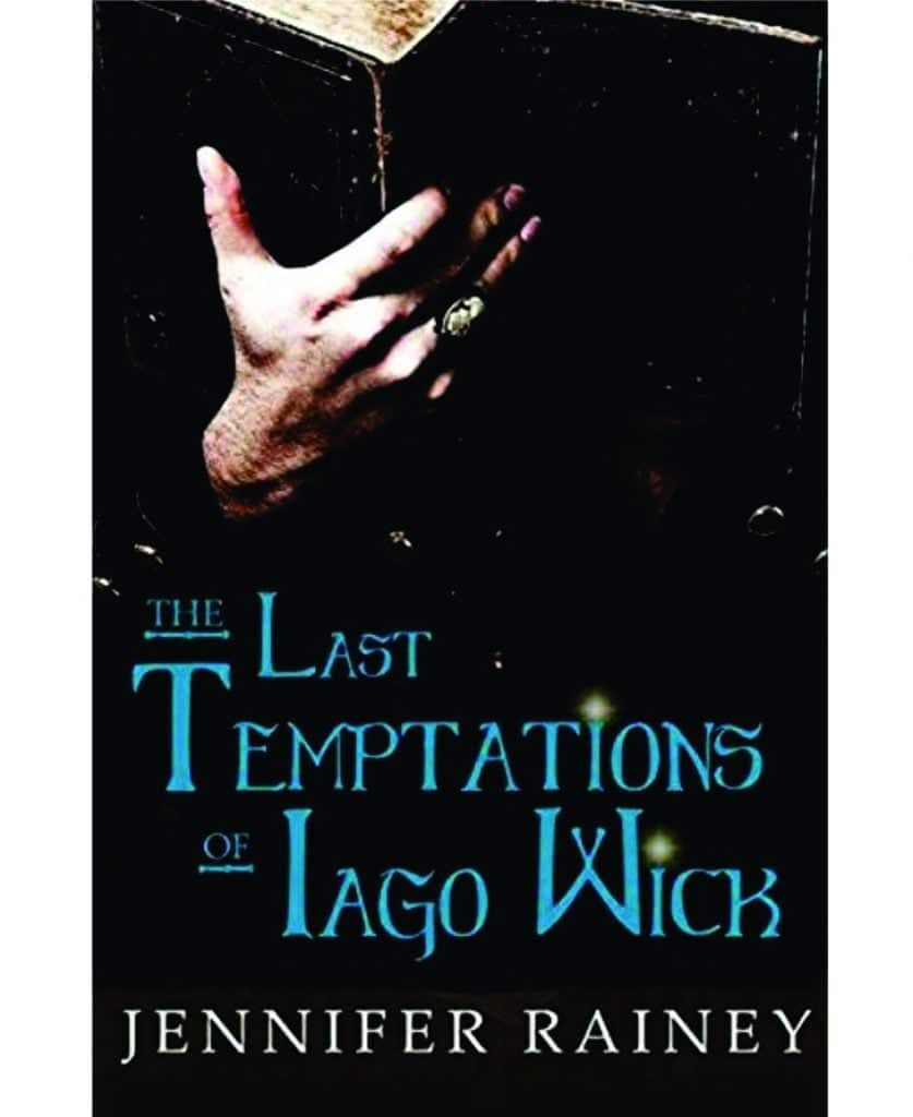 The Last Temptations of Iago Wick Book Highlight
