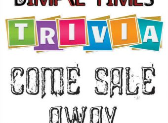 Come Sale Away Dimple Times Trivia