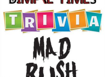 Mad Rush Dimple Times Trivia