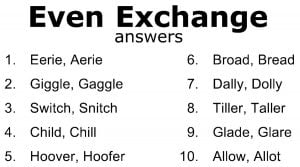 Even Exchange Answers