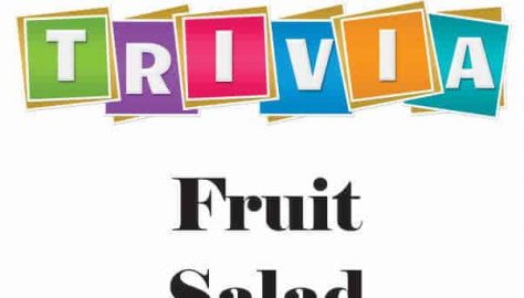 Dimple Times Trivia Fruit Salad