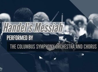 Columbus Symphony Orchestra and Chorus Hadels Messiah