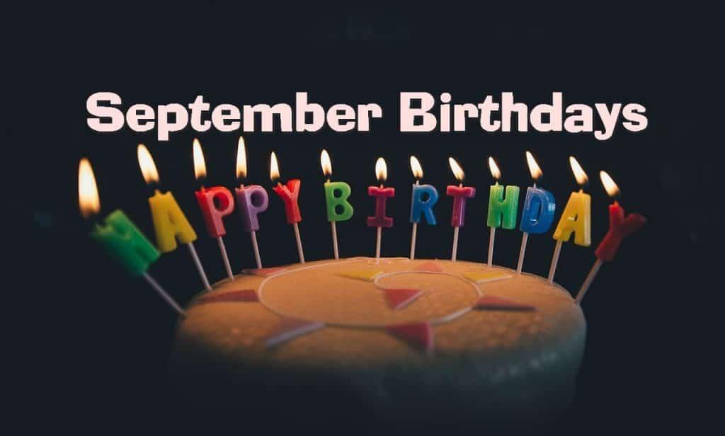 September Birthdays – 2019