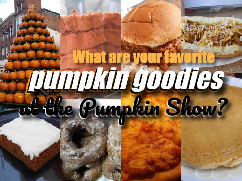 What are your favorite pumpkin goodies at the Pumpkin Show?
