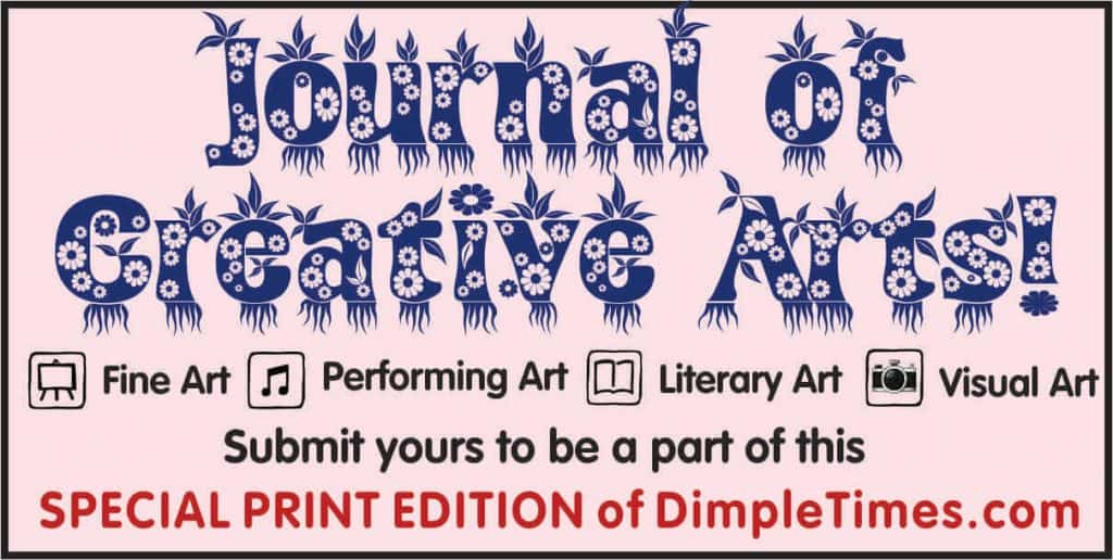 Journal of Creative Arts edition of Dimple Times to be released