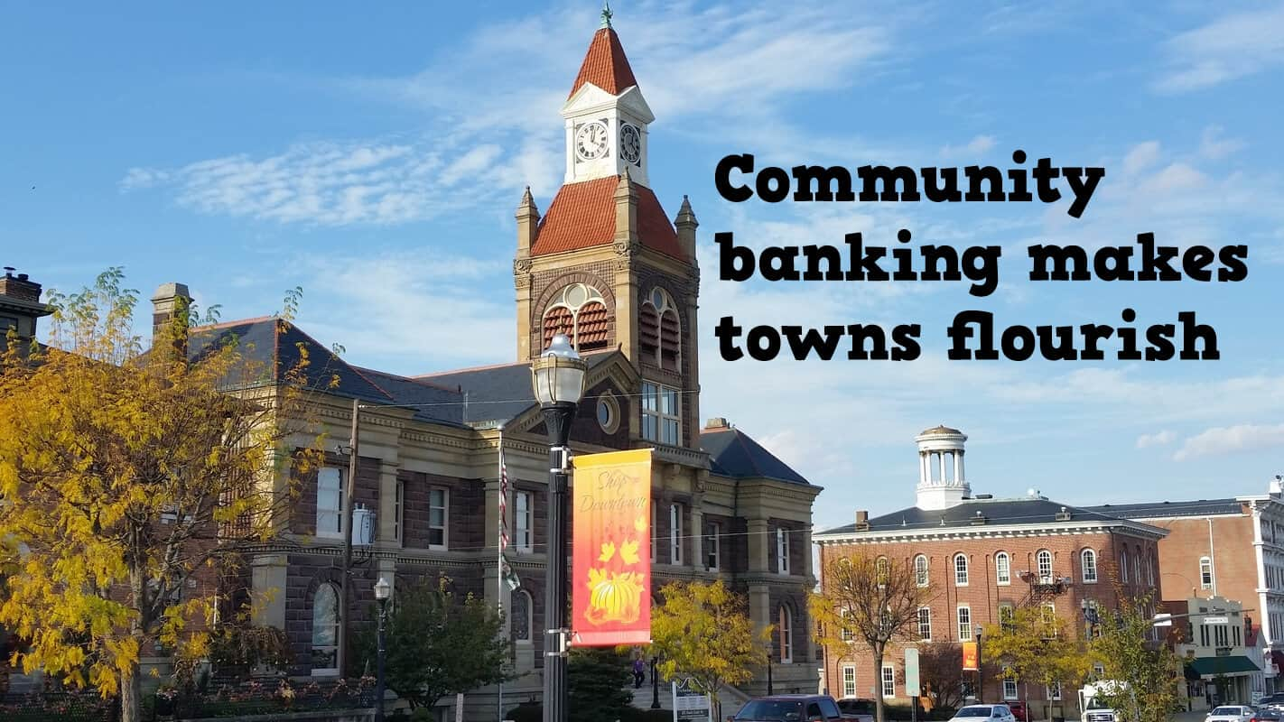 Community banking makes towns flourish