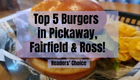 Top 5 Burgers in Pickaway, Fairfield and Ross