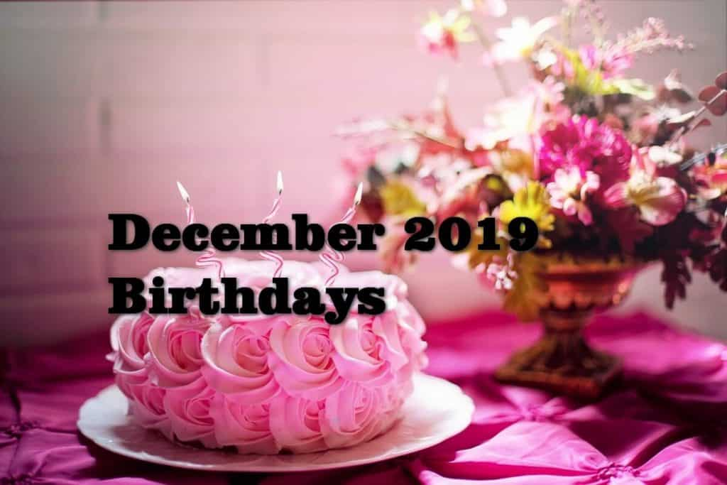 December Birthdays - 2019