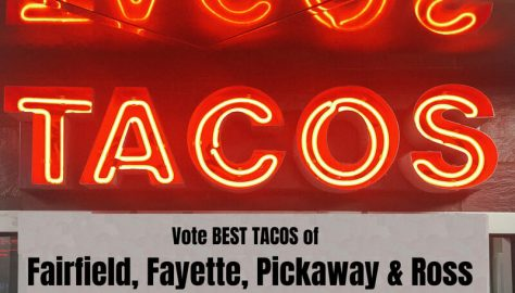 Who has the Best Taco in Fairfield, Fayette, Pickaway, and Ross Counties