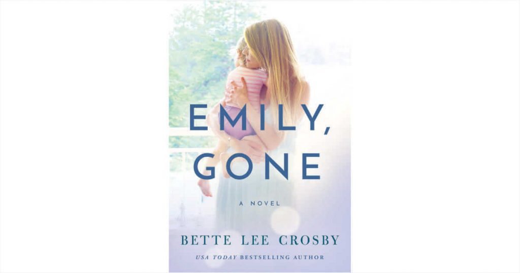 Emily Gone By Bette Lee Crosby – Book Review