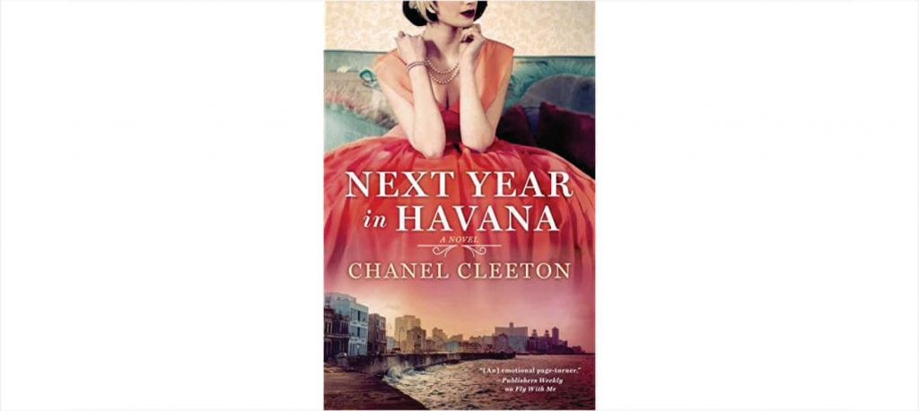 Next Year in Havana by Chanel Cleeton – Book Review