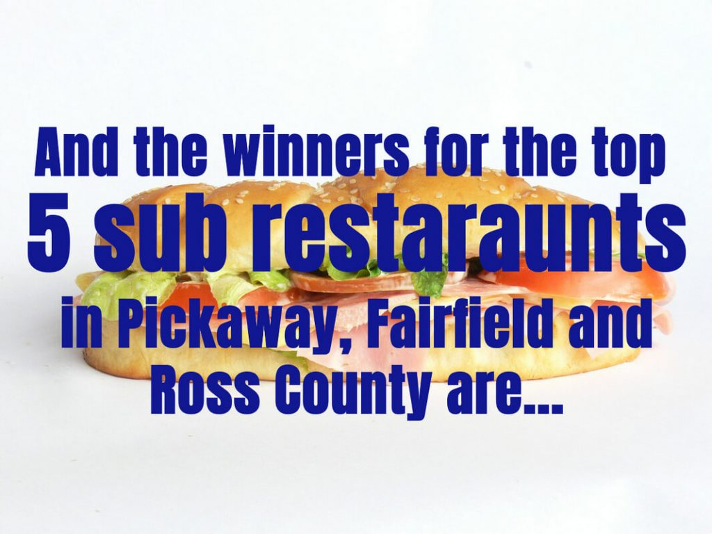 Top 5 sub restaraunts in Pickaway, Ross and Fairfield