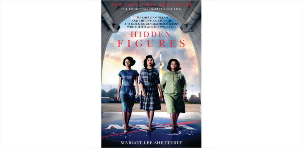 Hidden Figures by Margot Lee Shetterly – Book Review