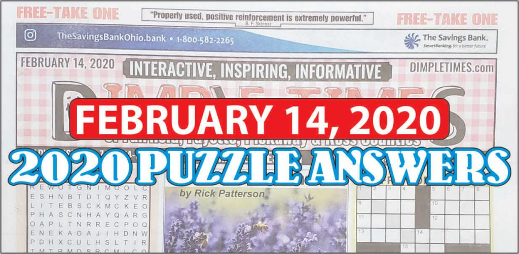 February 14, 2020 – Dimple Times Newspaper Puzzle Solutions
