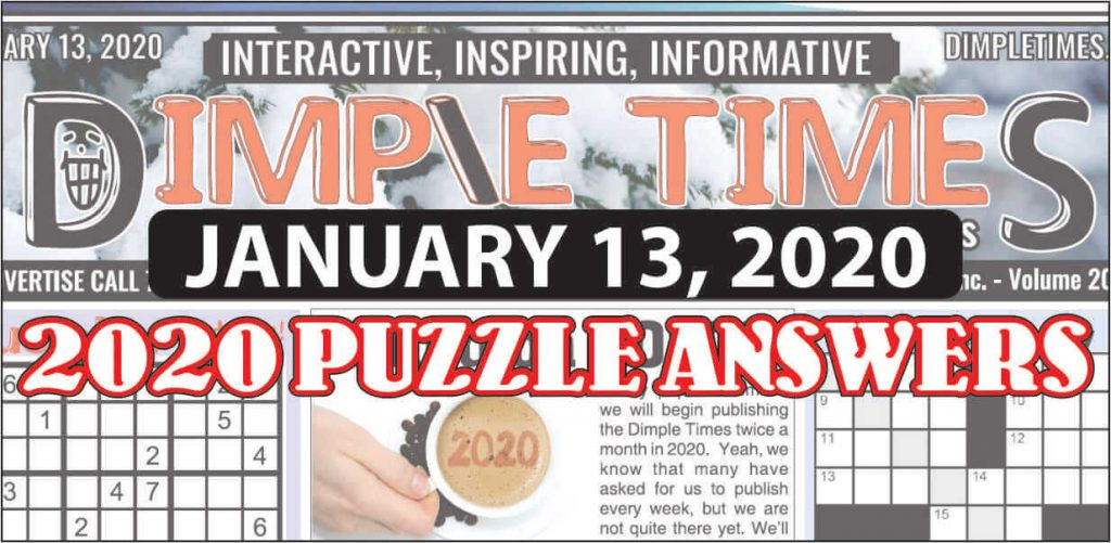January 13, 2020 Dimple Times Newspaper Puzzle Solutions