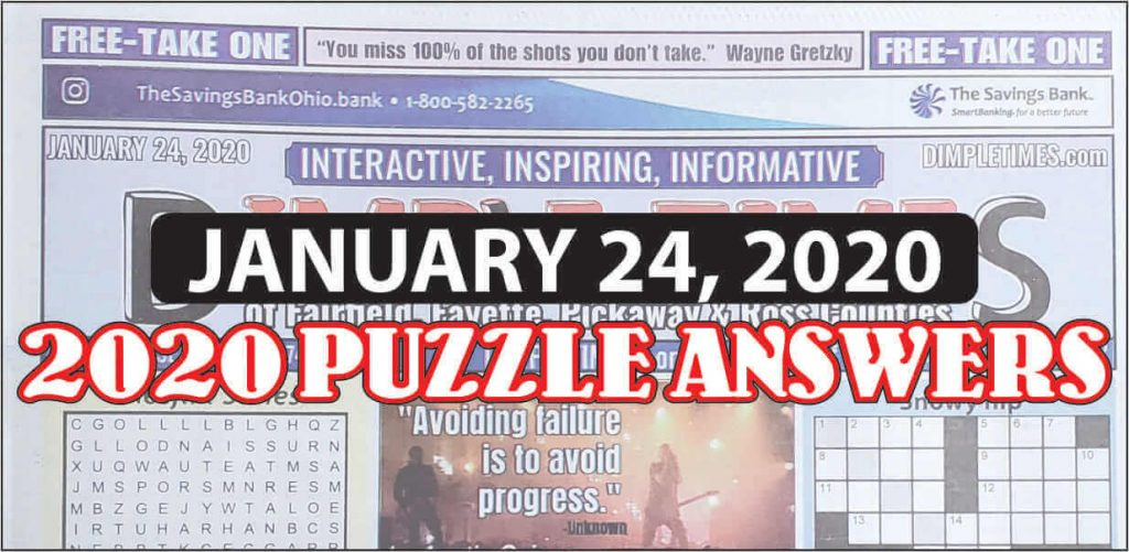 January 24, 2020 Dimple Times Newspaper Puzzle Solutions