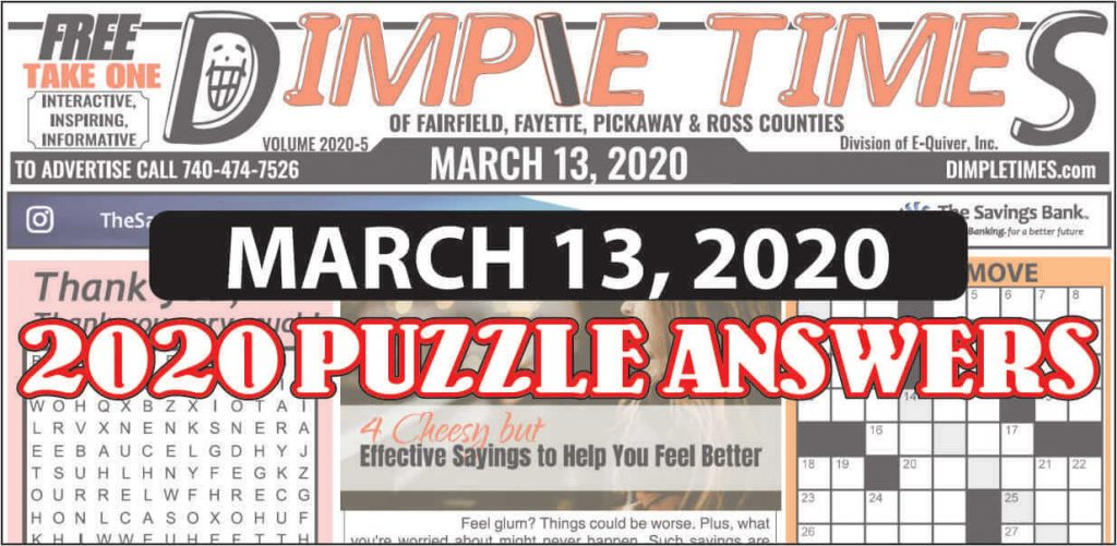 March 13, 2020 Dimple Times Newspaper Puzzle Solutions