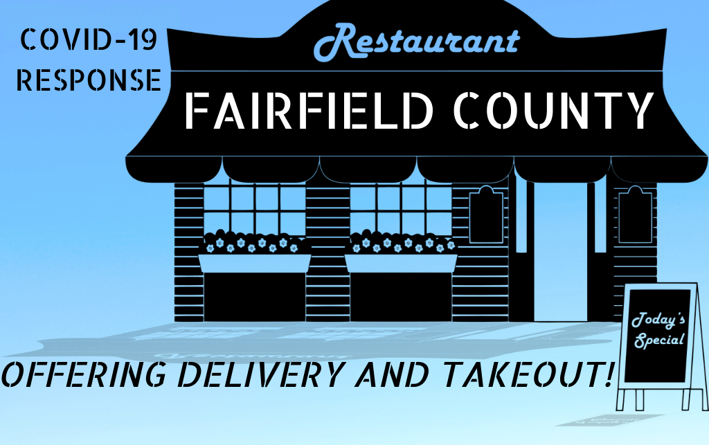 Fairfield County Restaurants offering delivery and take out