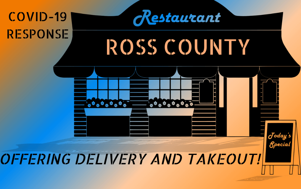 Ross County Restaurants offering delivery and take out