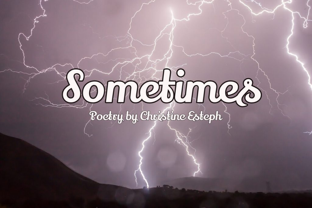 Sometimes – Poem