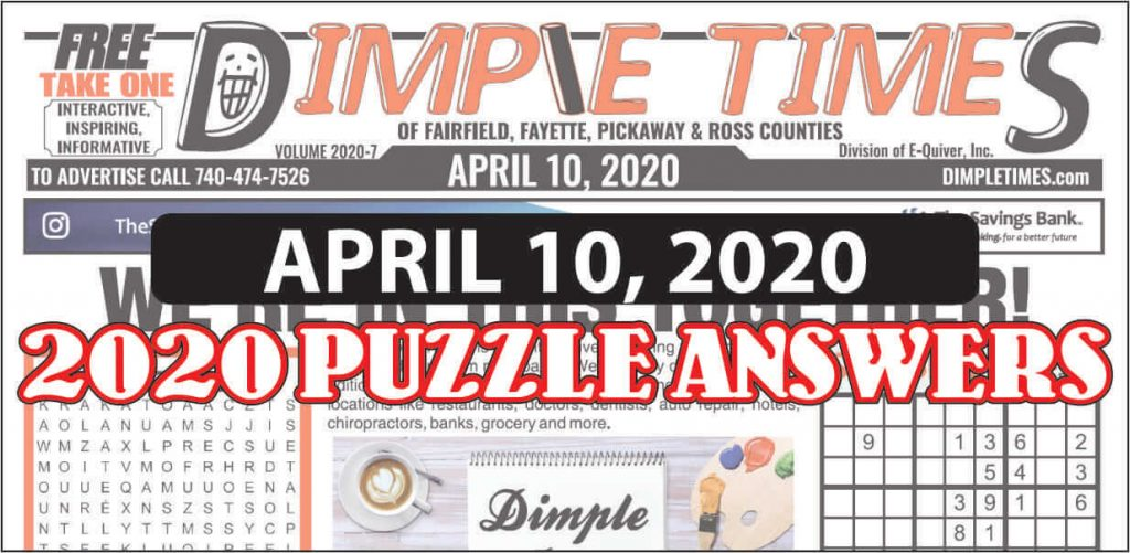 April 10, 2020 Dimple Times Newspaper Puzzle Solutions