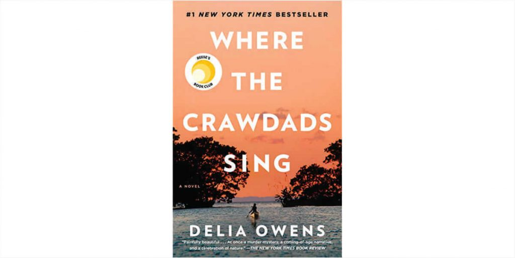 Where the Crawdads Sing  By Delia Owns - Book Review
