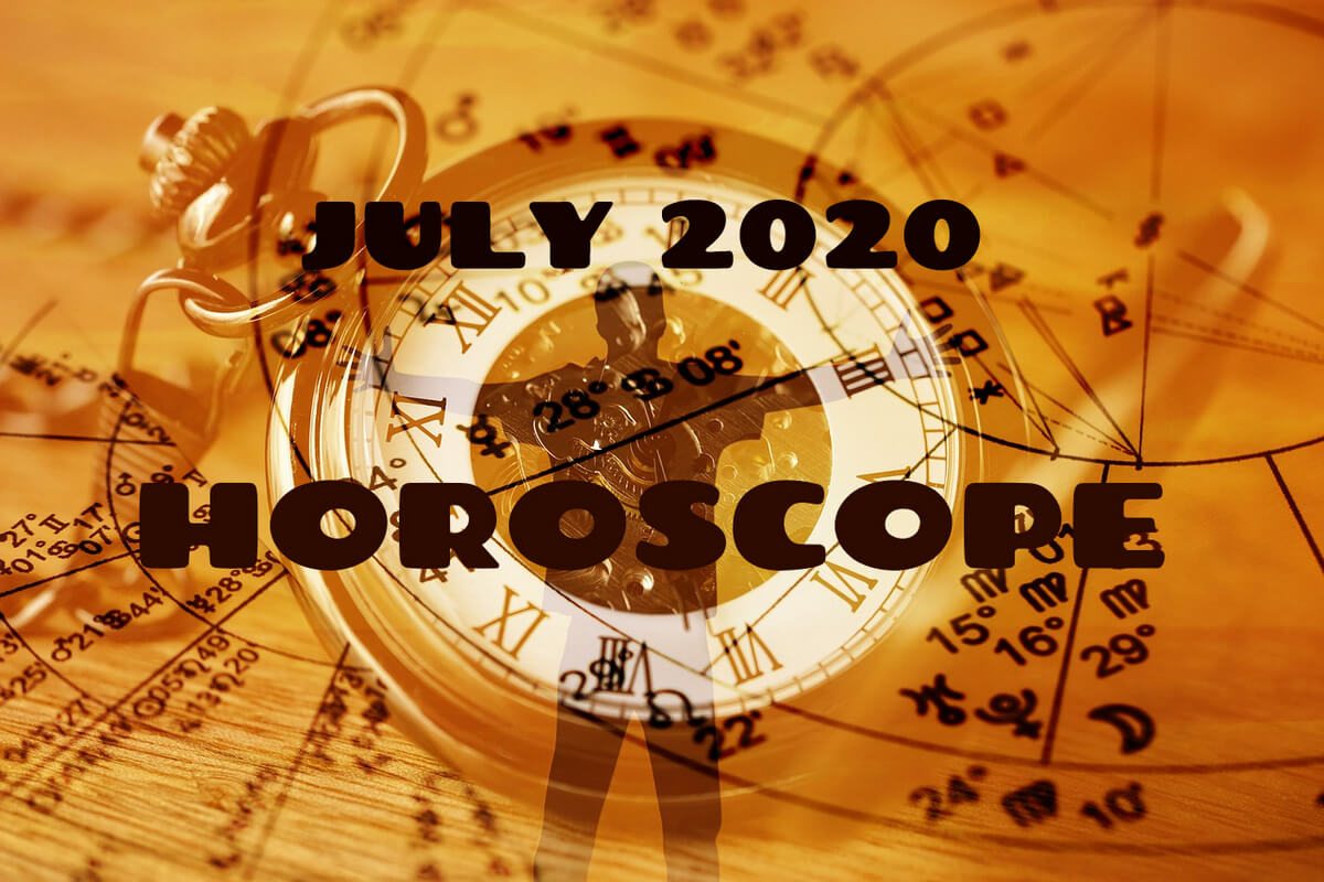 July 2020 Horoscope