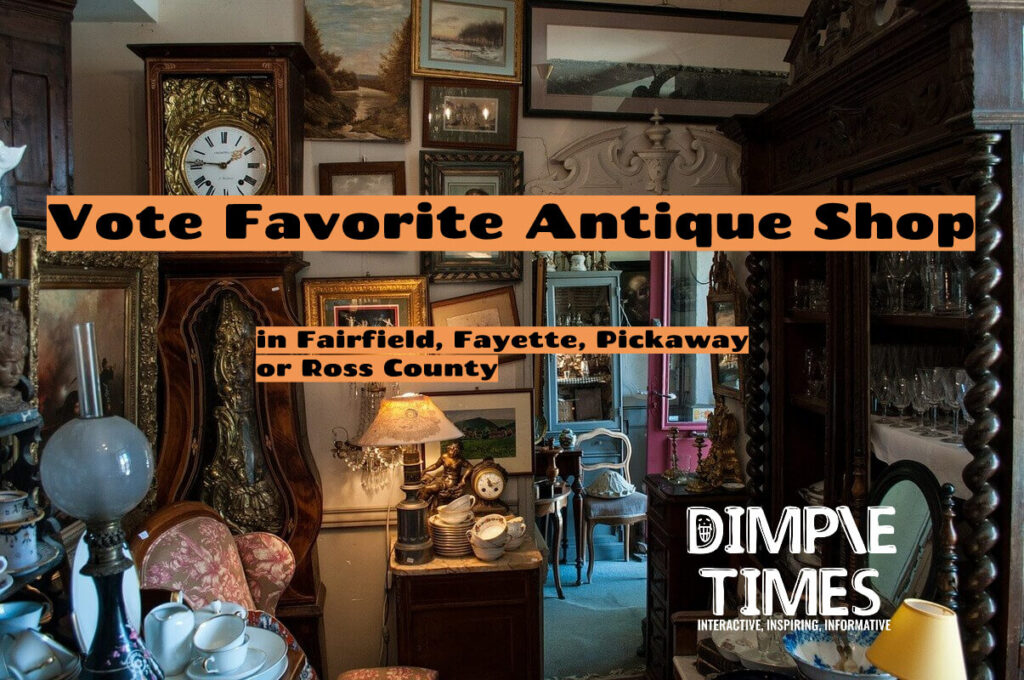 Vote Favorite Antique Shop in Fairfield, Fayette, Pickaway or Ross County