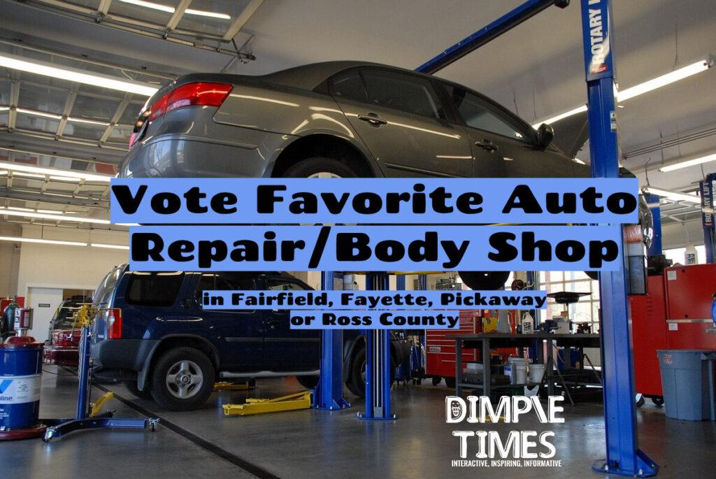 Vote Favorite Auto Repair/Body Shop in Fairfield, Fayette, Pickaway or Ross County