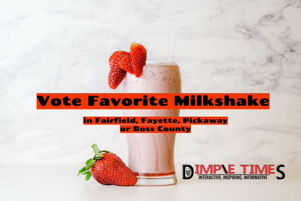 Vote Favorite Milkshake in Fairfield, Fayette, Pickaway or Ross County