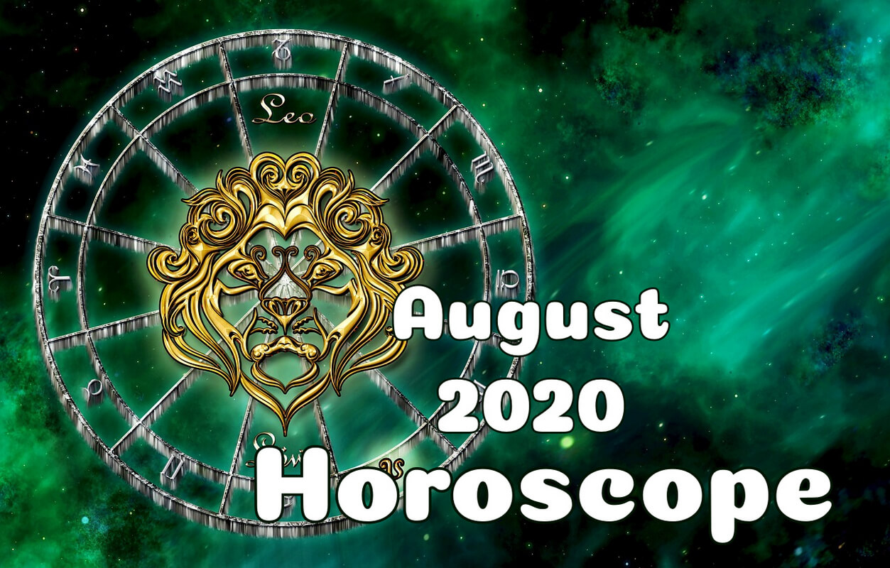 August 2020 Horoscope Lion Leo