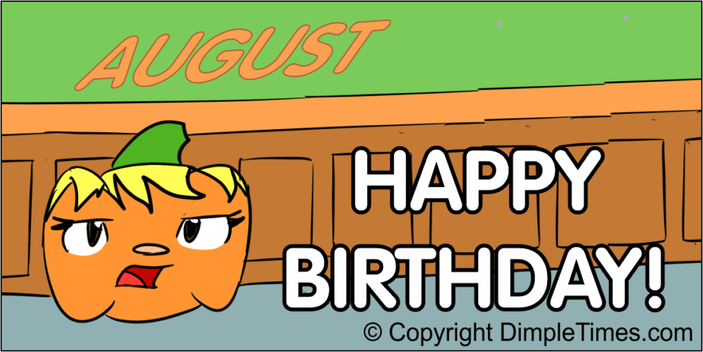 Happy Birthday AUGUST Pumpkin Rollers