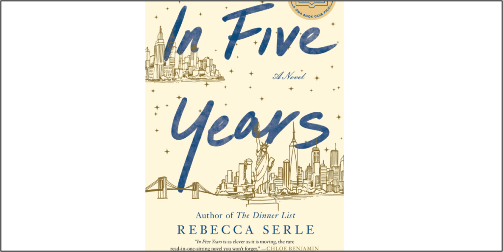 In Five Years by Rebecca Serle - Book Review