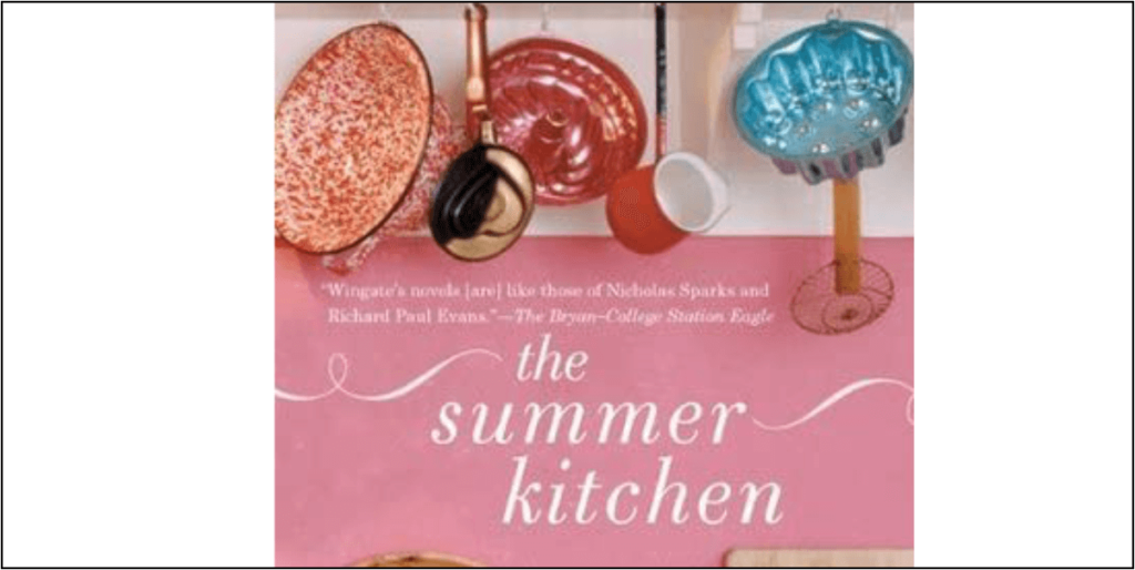 The Summer Kitchen by Lisa Wingate - Book Review