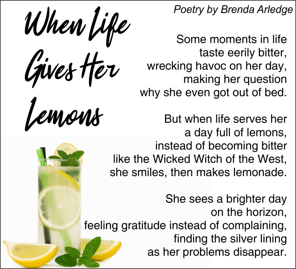 When Life Gives Her Lemons - Poetry