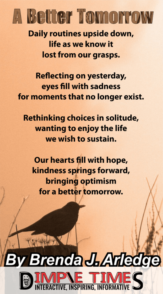 A Better Tomorrow poem by Brenda Arledge
