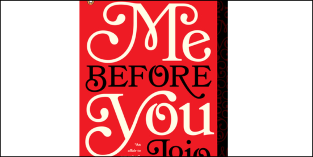 Me Before You by Jojo Moyes - Book Review