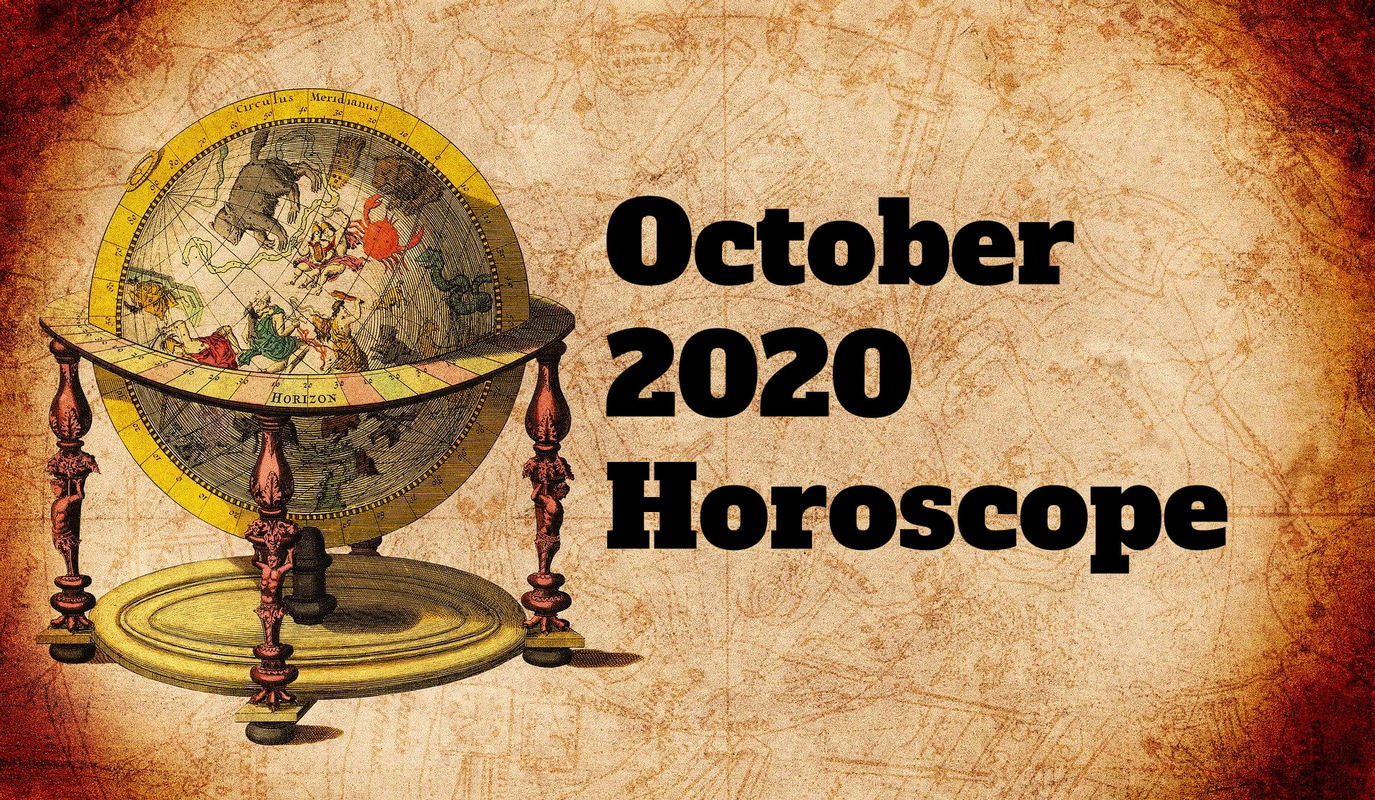 October 2020 Monthly Horoscope