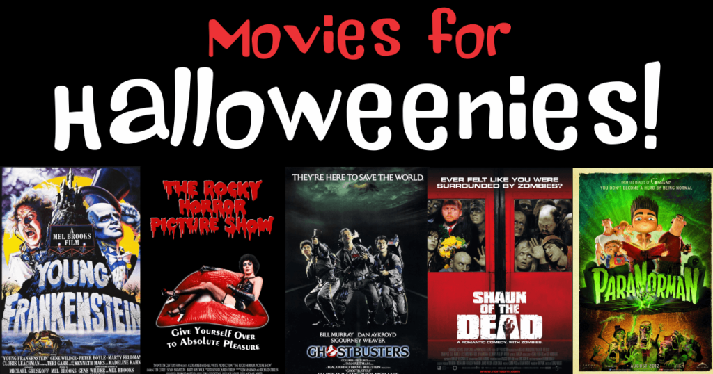 Movies for Halloweenies