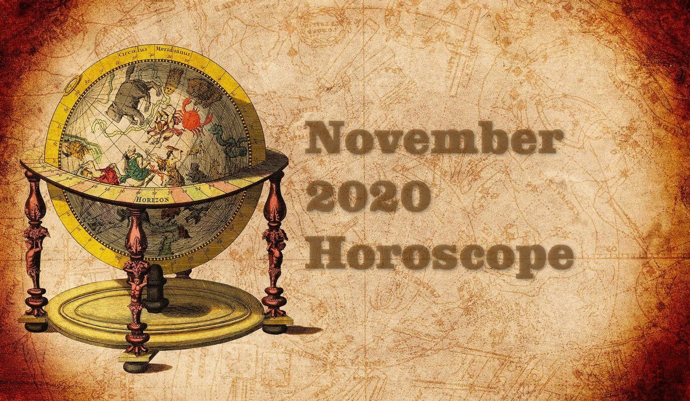 November 2020 Monthly Horoscope