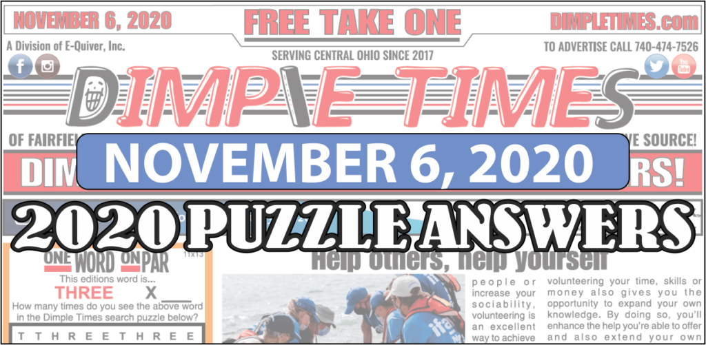 November 6, 2020 Dimple Times Newspaper Puzzle Solutions