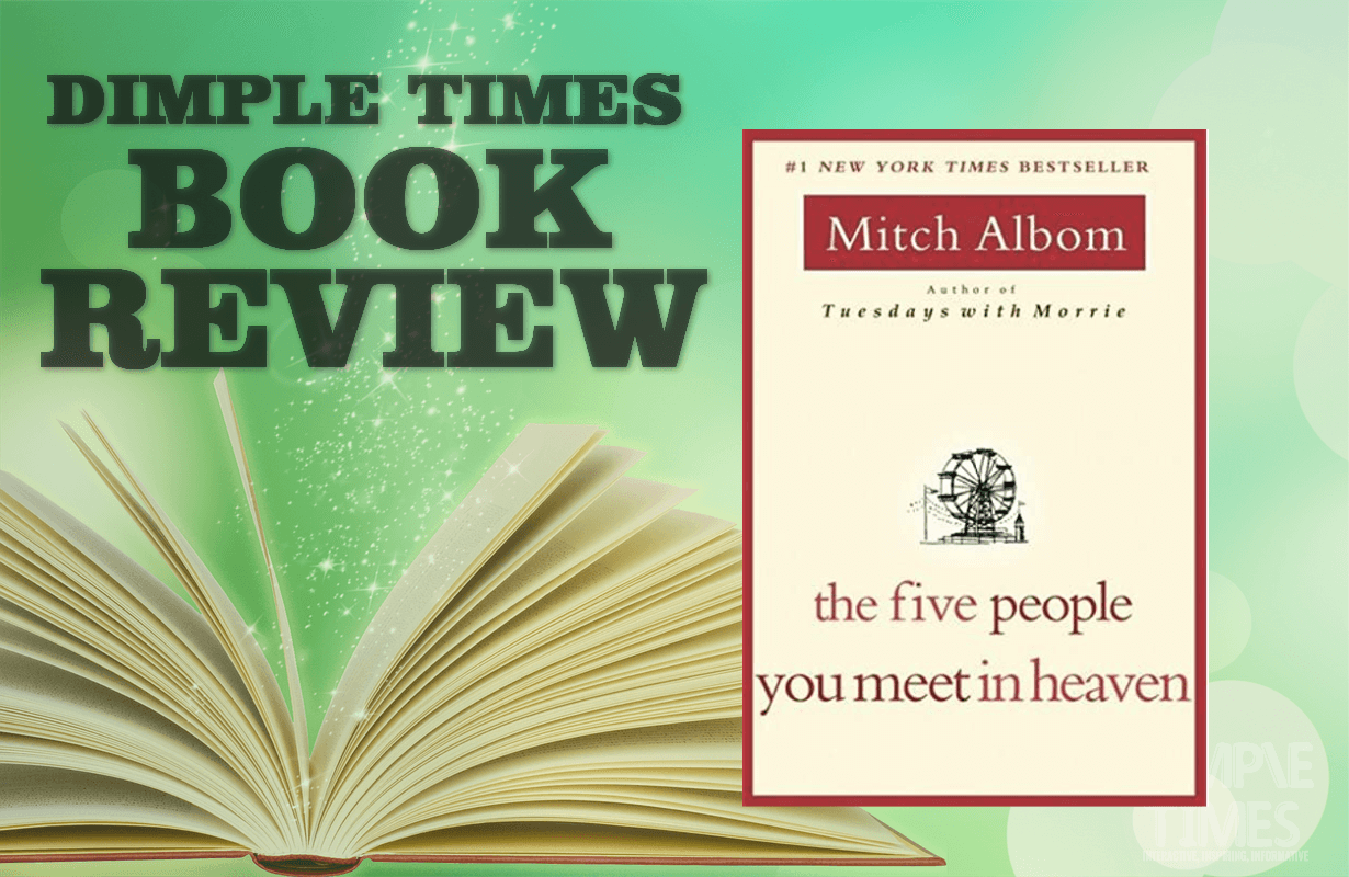 The Five People You Meet in Heaven by Mitch Albom - Book Review