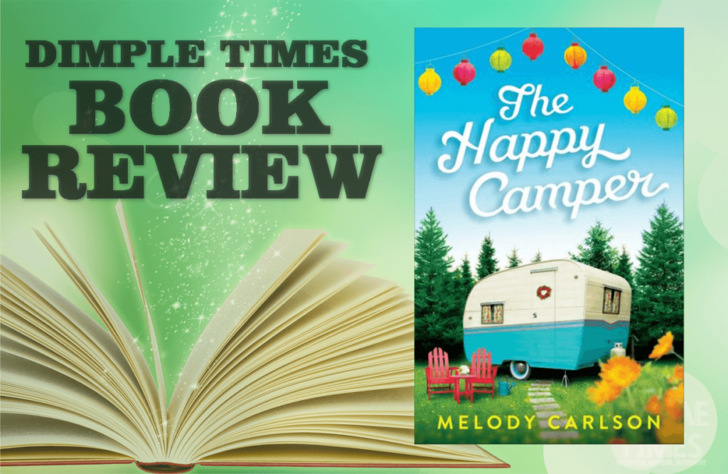 The Happy Camper by Melody Carlson – Book Review