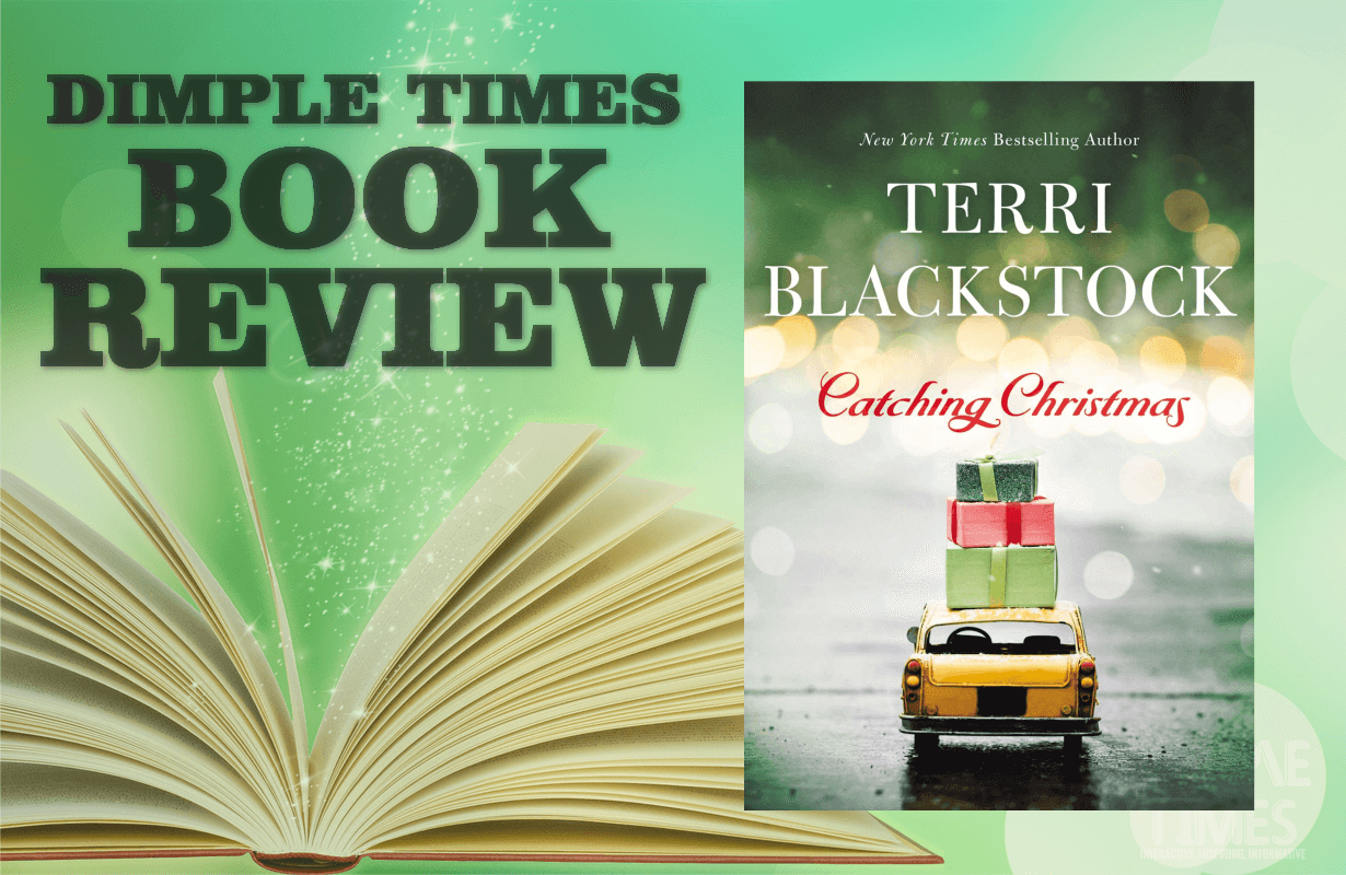 Catching Christmas by Terri Blackstock - Book Review