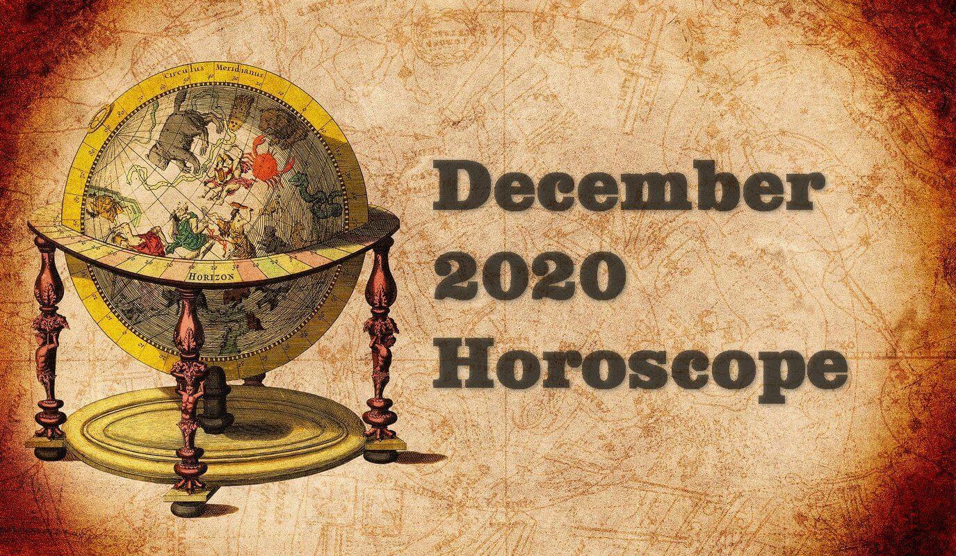 December 2020 Monthly Horoscope