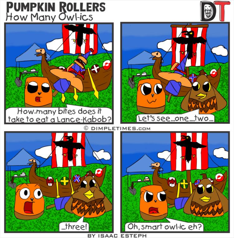 Pumpkin Roller Comic - How Many Owl-ics - May 5th