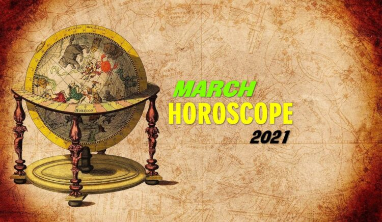 March 2021 Monthly Horoscope